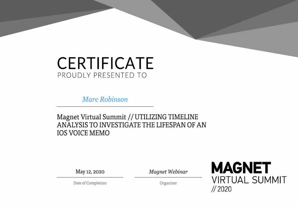 Magnet Forensics Timeline Analysis Certificate for Marc Robinson
