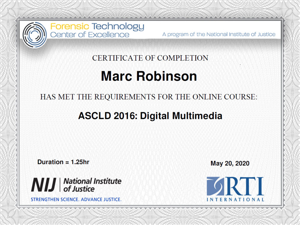 Forensic Technology Center of Excellence Digital Multimedia Course Certificate for Marc Robinson