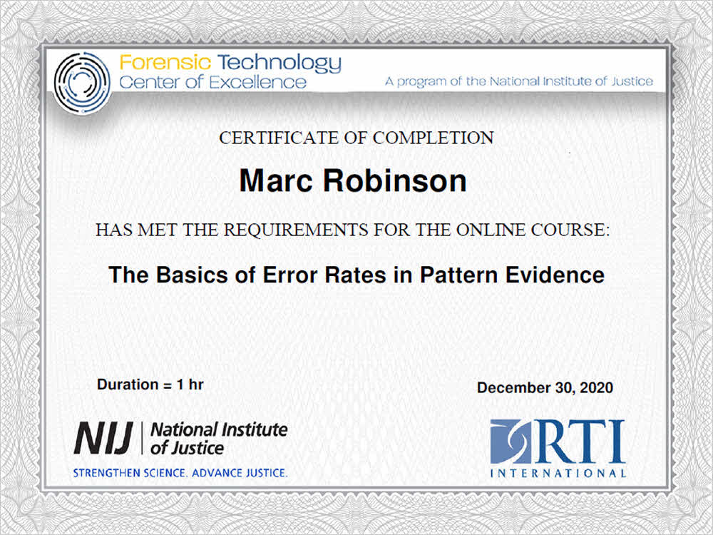 The Basics of Error Rates in Pattern Evidence Training Certificate for Marc Robinson