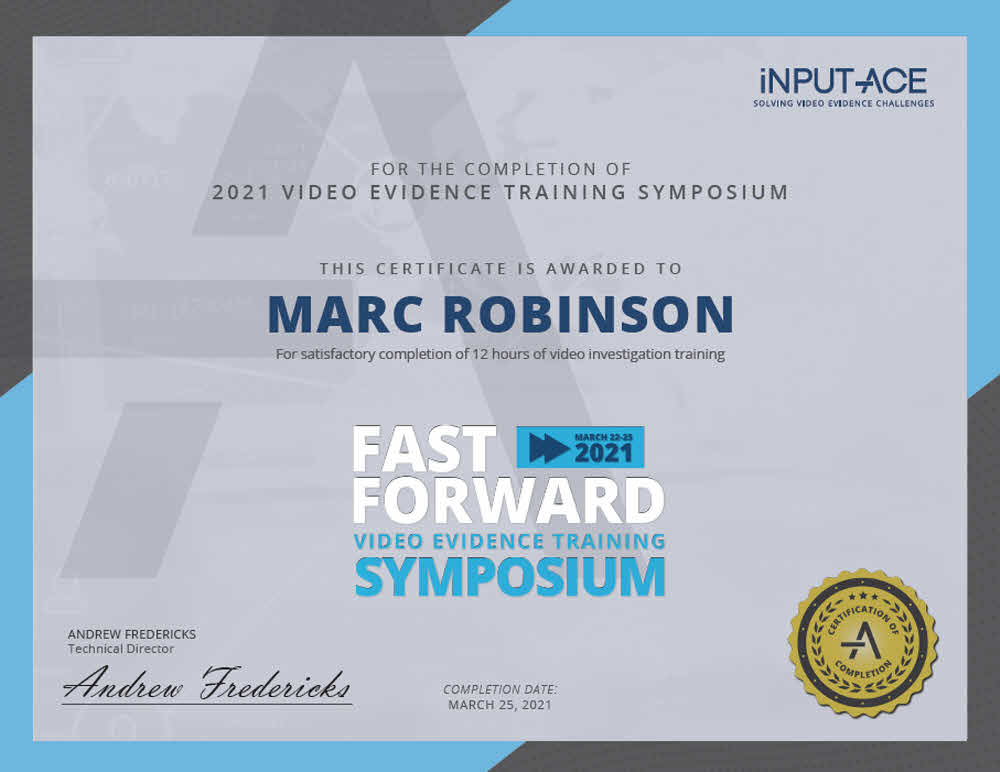 2021 Video Evidence Training Symposium Certificate Awarded to Marc Robinson