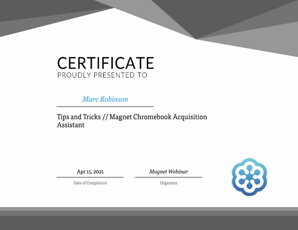 Magnet Chromebook Acquisition Assistant Certificate for Marc Robinson