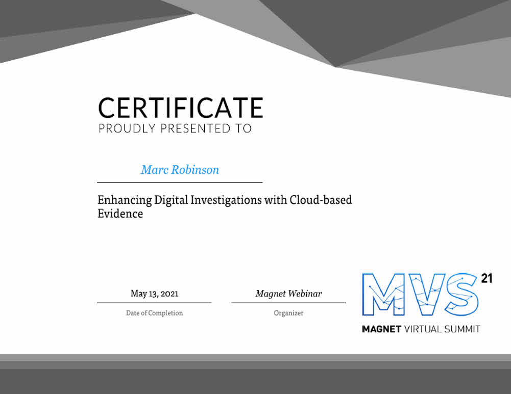 Digital Investigations With Cloud Based Evidence Certificate for Marc Robinson