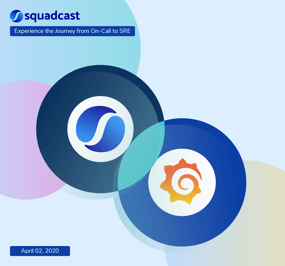 What you should know about Squadcast + Grafana Integration