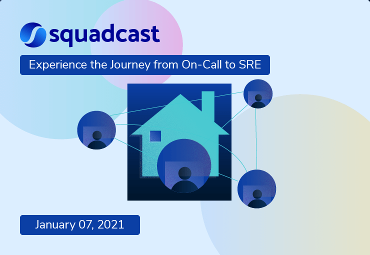 Better incident management while working remotely: The Squadcast way