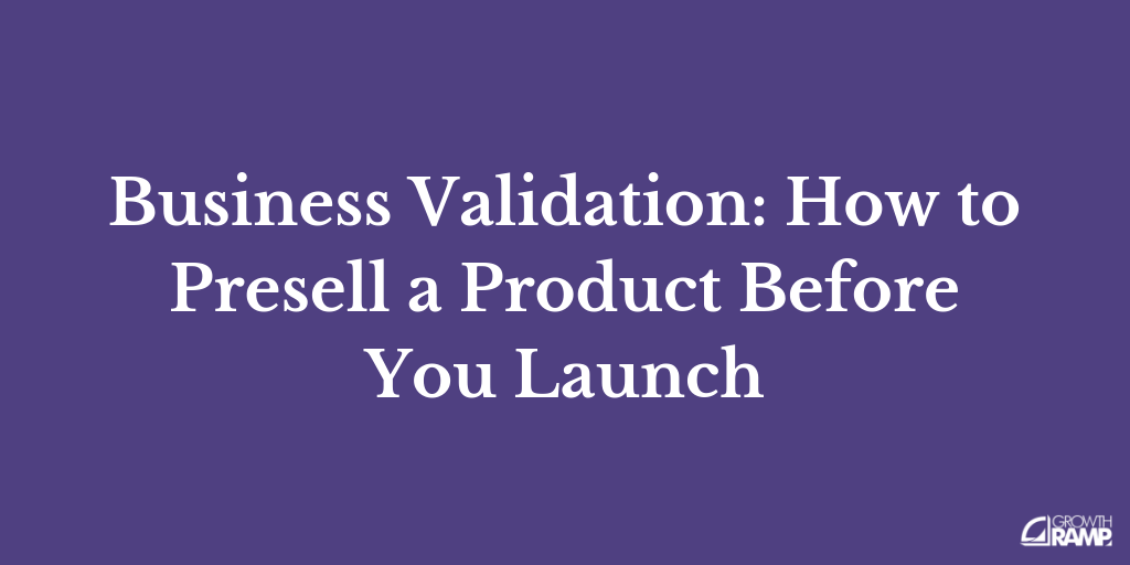 Lesson #2: Business Validation