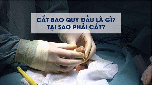 Tư vấn phẫu thuật cắt bao quy đầu