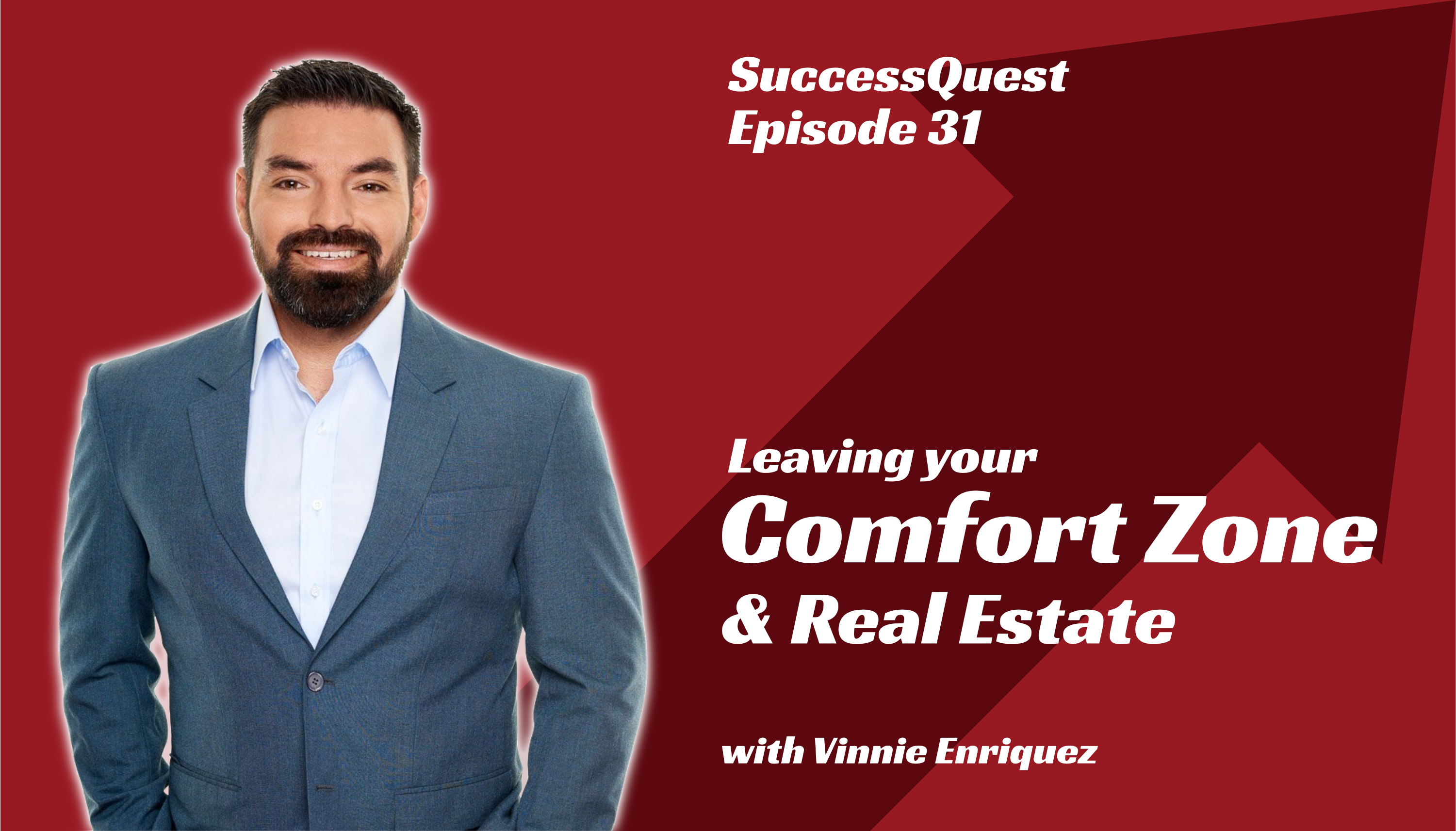 Vicente Vinne Enriquez leaving comfort zone real estate