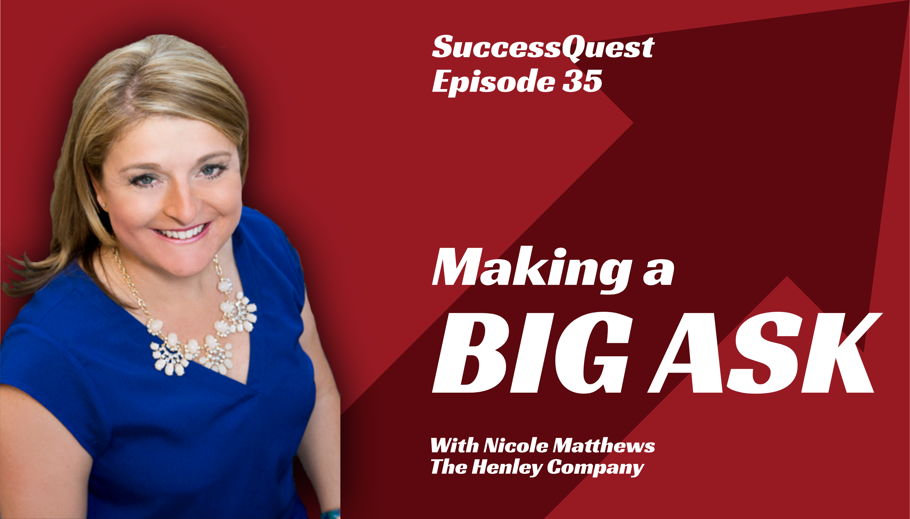 Nicole Matthews Henley Company Success Quest