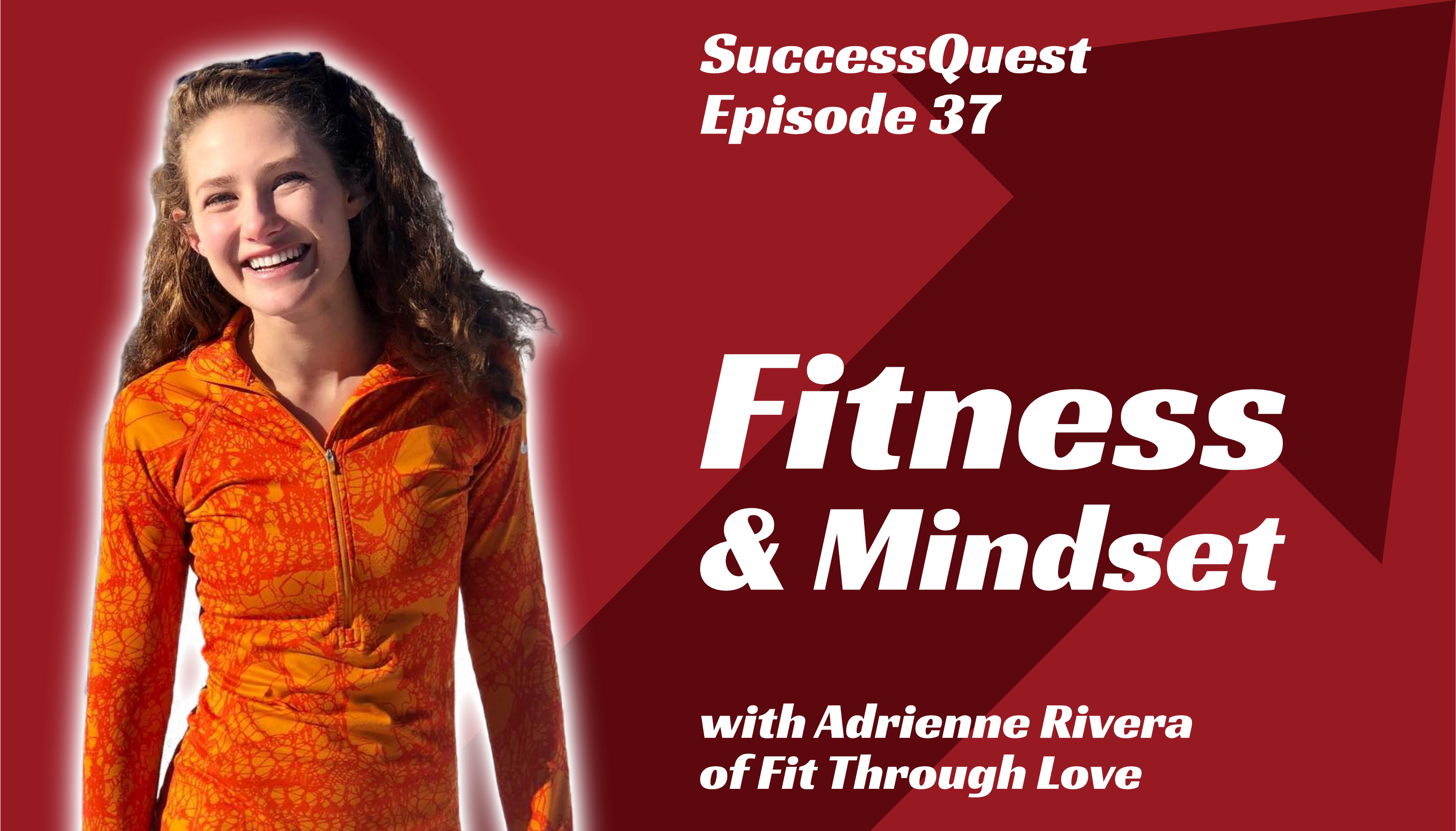 SuccessQuest Fitness and Mindset Adrienne Rivera