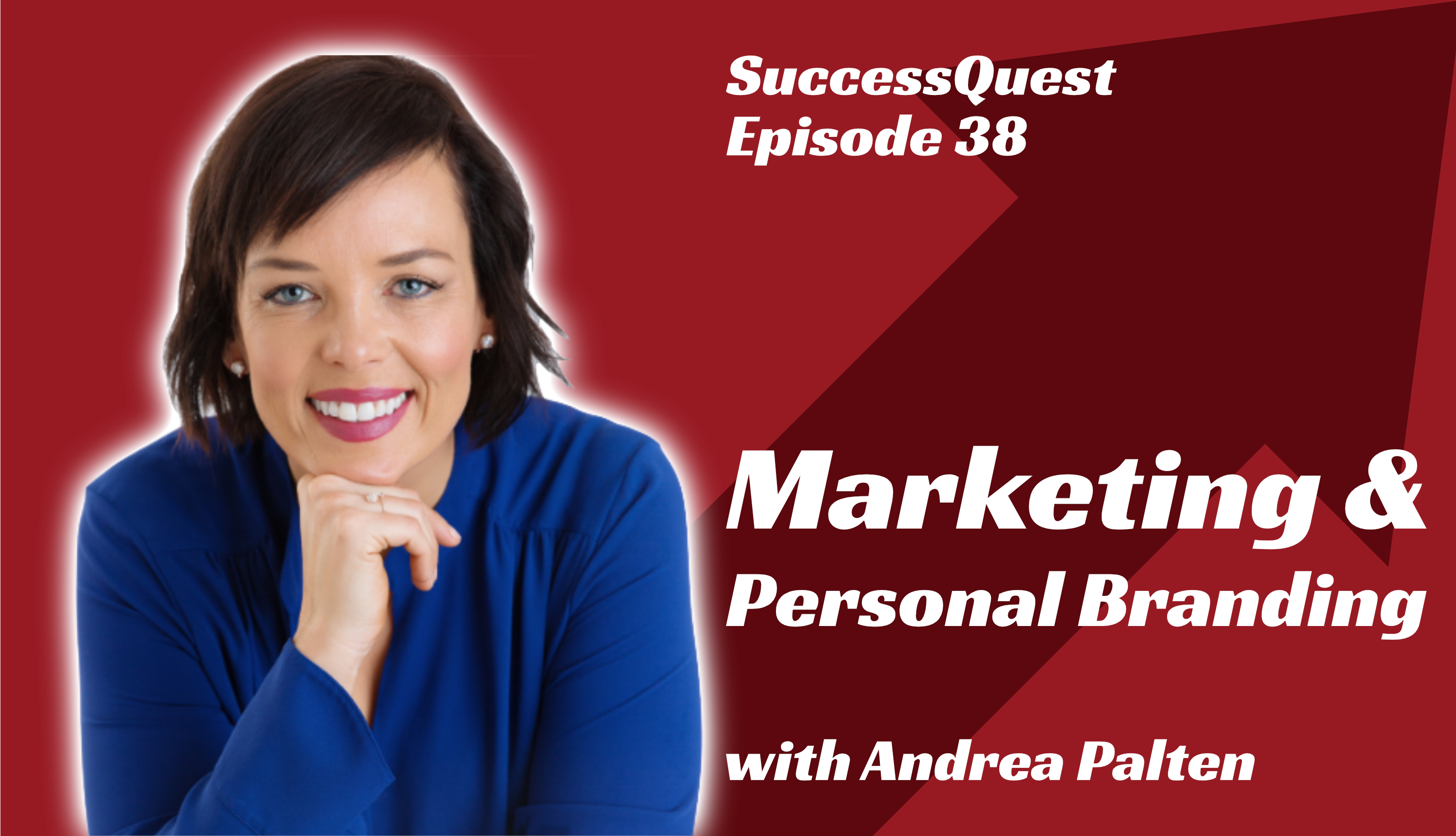 Andrea Palten SuccessQuest Marketing Personal Branding Grow Bussiness