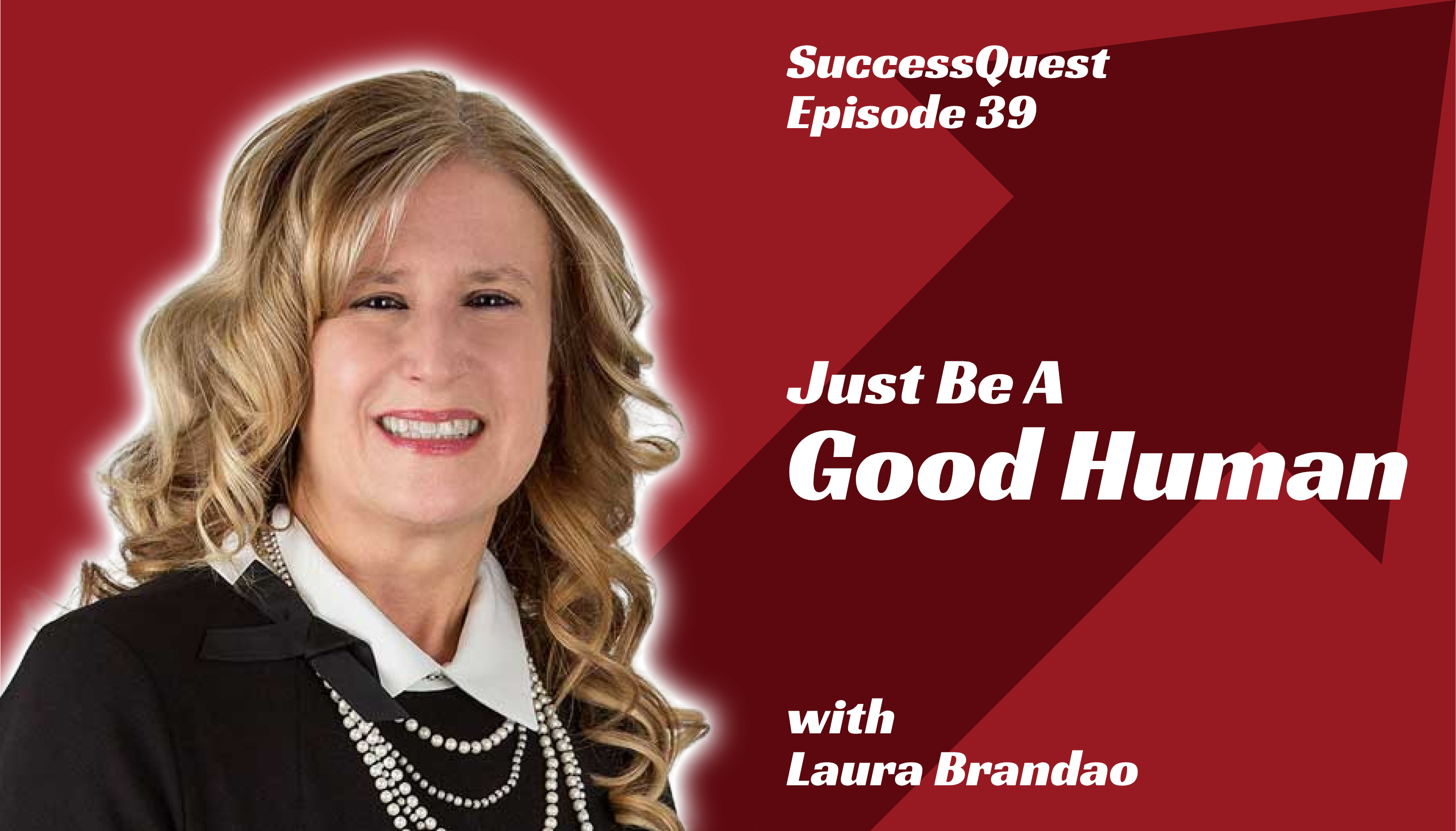 Laura Brandao Success Quest Good Human Mortgage