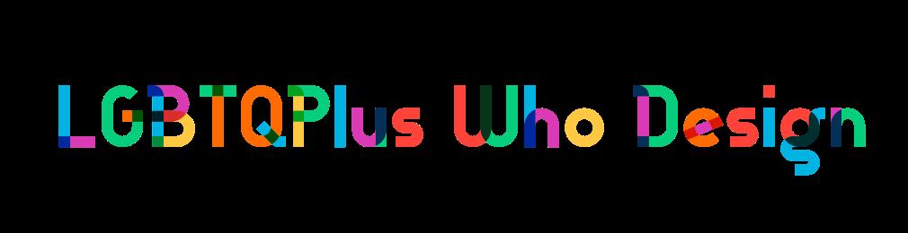 LGBTQPlus Who Design Logo in Gilbert Sans