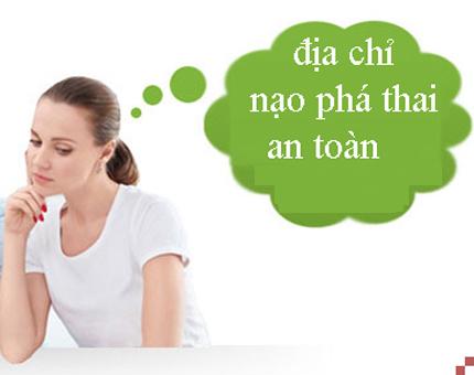 4 cách để chọn địa chỉ phá thai an toàn ở Hà Nội