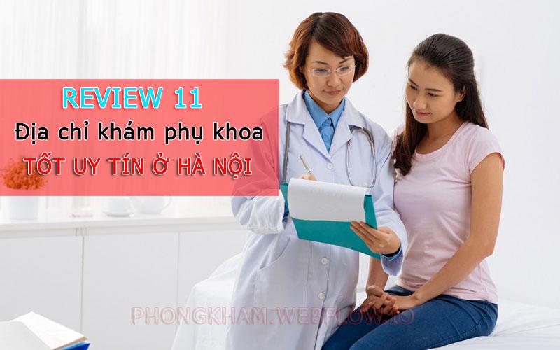 11 địa chỉ phòng khám phụ khoa tốt uy tín ở Hà Nội năm 2020