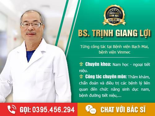 Nhận tư vấn nam khoa online từ Bác sĩ Trịnh Giang Lợi