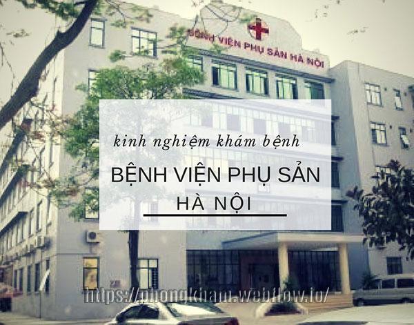 Bệnh viện Phụ sản Hà Nội địa chỉ phá thai an toàn