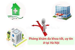 Danh sách các phòng khám đa khoa tốt uy tín nhất ở tại Hà Nội [21 Phòng khám]