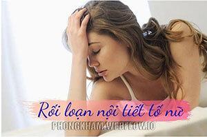 Rối loạn nội tiết tố ở nữ, nam nguyên nhân ảnh hưởng cách khắc phục
