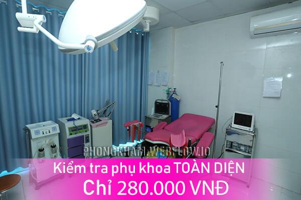 Kiểm tra phụ khoa TOÀN DIỆN chỉ 280k tại Phòng khám Đa khoa Hưng Thịnh