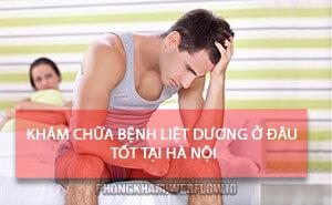 Bệnh liệt dương là gì? 15 địa chỉ khám chữa liệt dương tốt tại Hà Nội