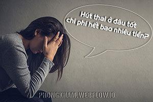 11 địa chỉ Hút Thai an toàn chi phí thấp tại Hà Nội