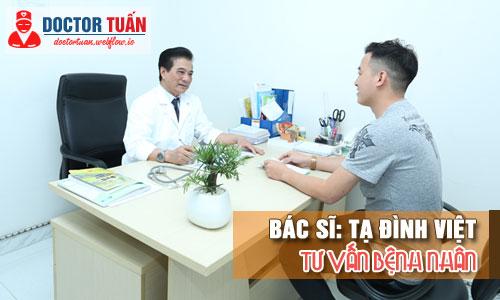 Bác sĩ Tạ Đình Việt Tư vấn bệnh