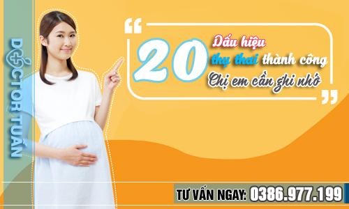 Quá trình thụ thai: 20 dấu hiệu thụ thai thành công