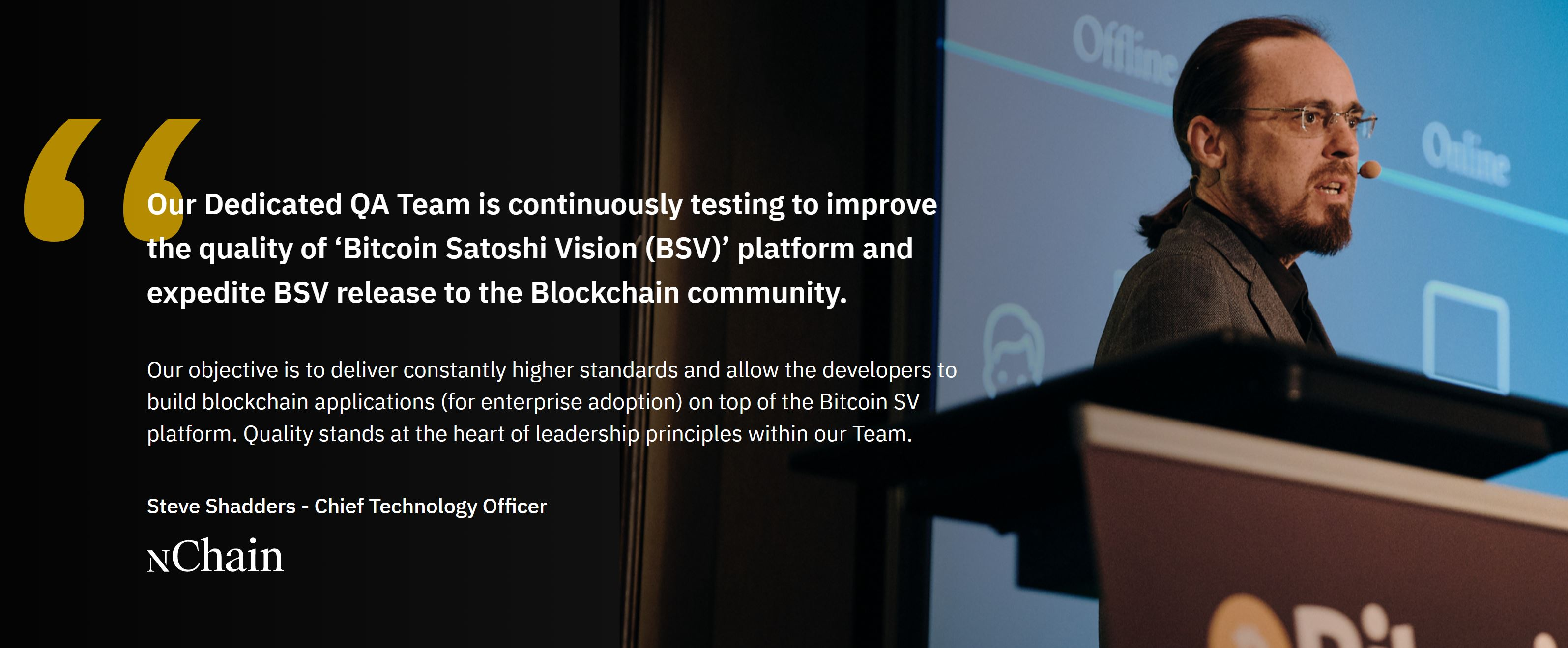 Bitcoin SV nChain and quote from Steve Shadders