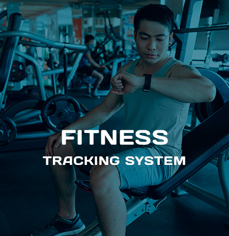 FITNESS TRACKING SYSTEM