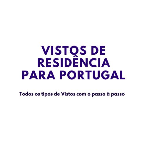 Todos os tipos de Vistos para Portugal