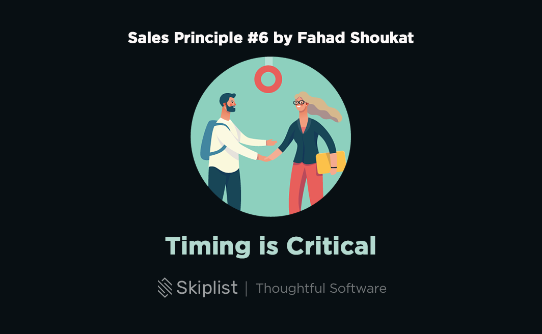 Sales Principle 6: Timing is Critical