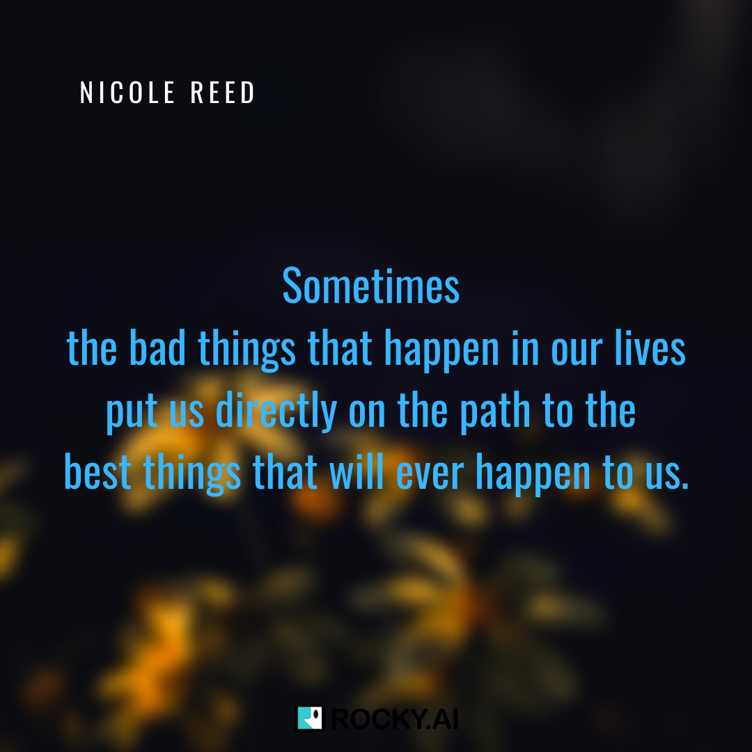 This is so true although it's important to work through the bad times correctly. #NicoleReed