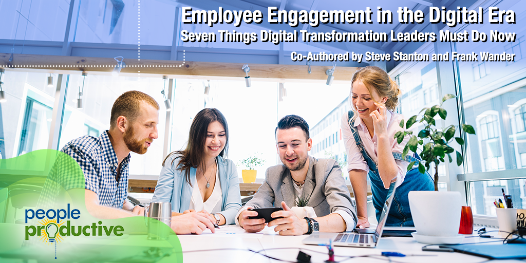 Employee Engagement in the Digital Era.