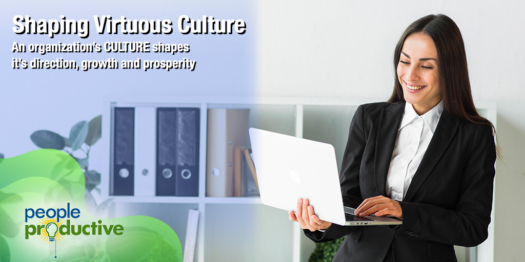 Shaping Virtuous Culture