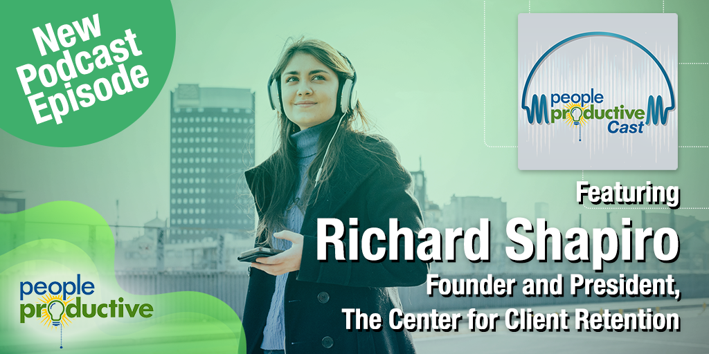 Richard Shapiro: The Keys to Preserving and Growing Your Business During Challenging Times.