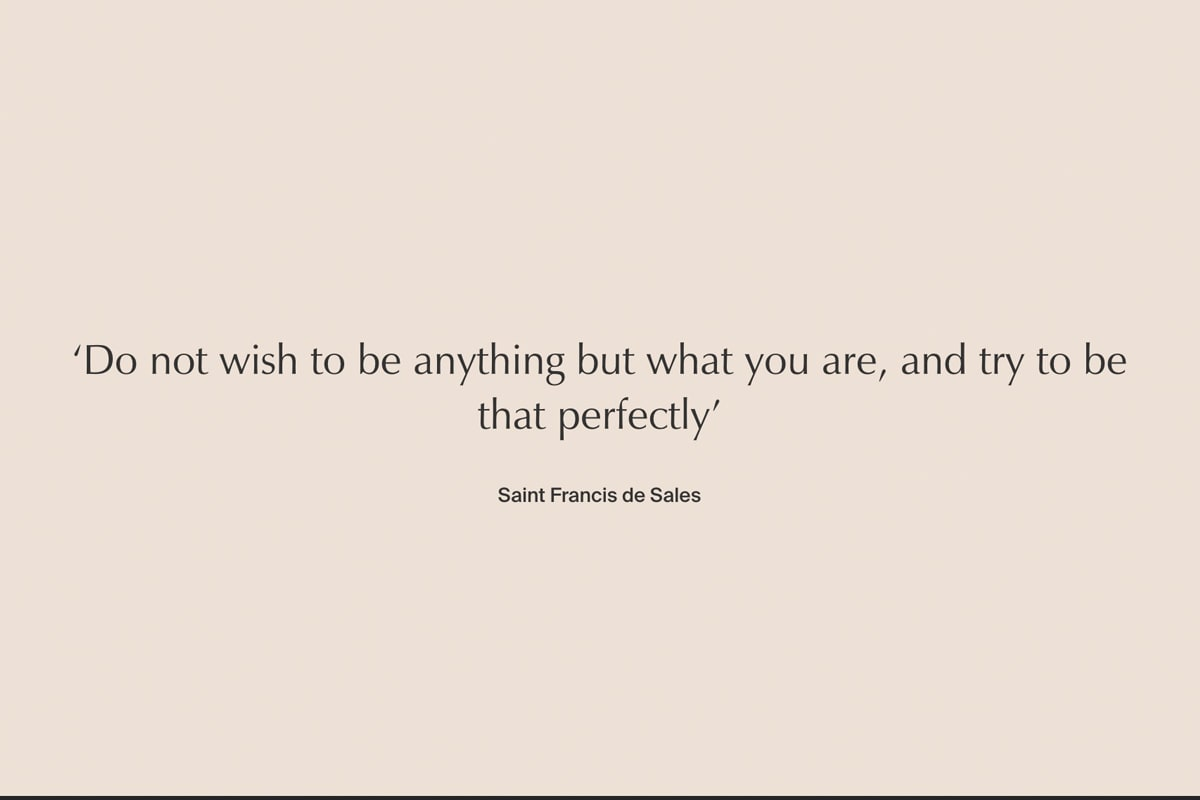 """Quote on Aesop's About page: """"Do not wish to be anything but what you are, and try to be that perfectly"""" -Saint Francis de Sales"""