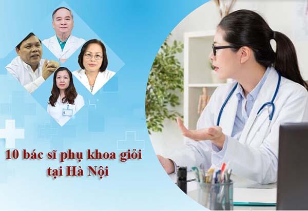 Danh sách 10 bác sĩ sản phụ khoa giỏi có tiếng ở Hà Nội