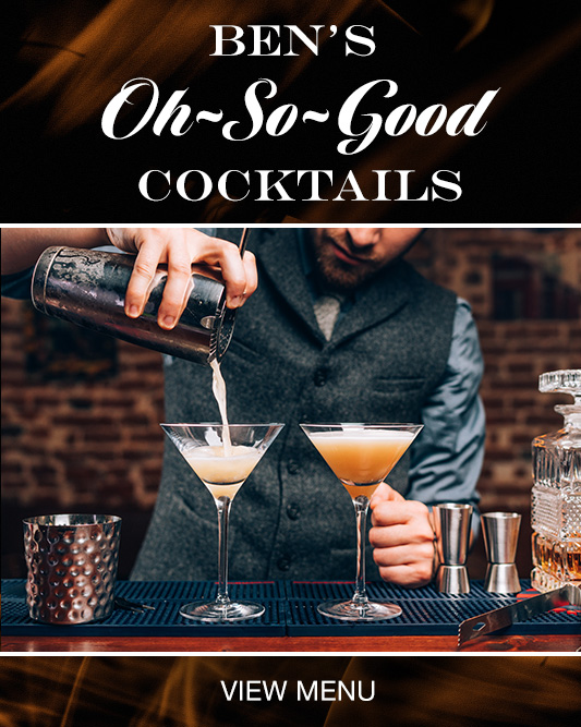 Ben's Oh-So-Good Cocktail Specials