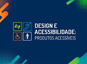 Design e Acessibilidade: criando produtos acessíveis desde o início #1