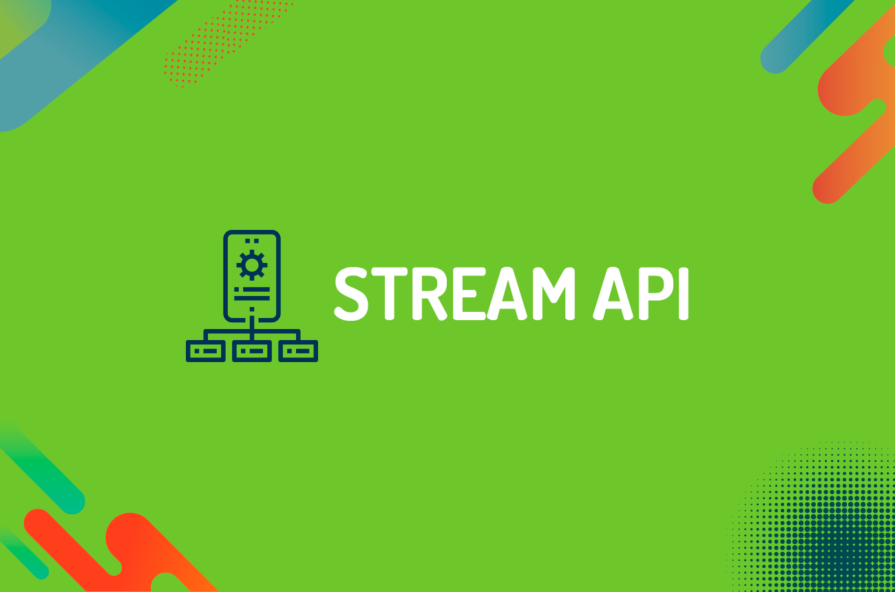 Stream API: como diminuir a escrita do código Java