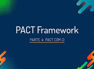 Testes de Contratos com PACT Framework  #4 - Pact com CI