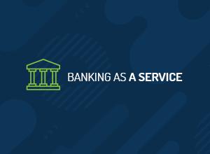BaaS: Descubra o que é o Banking as a Service