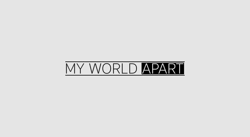 MyWorldApart