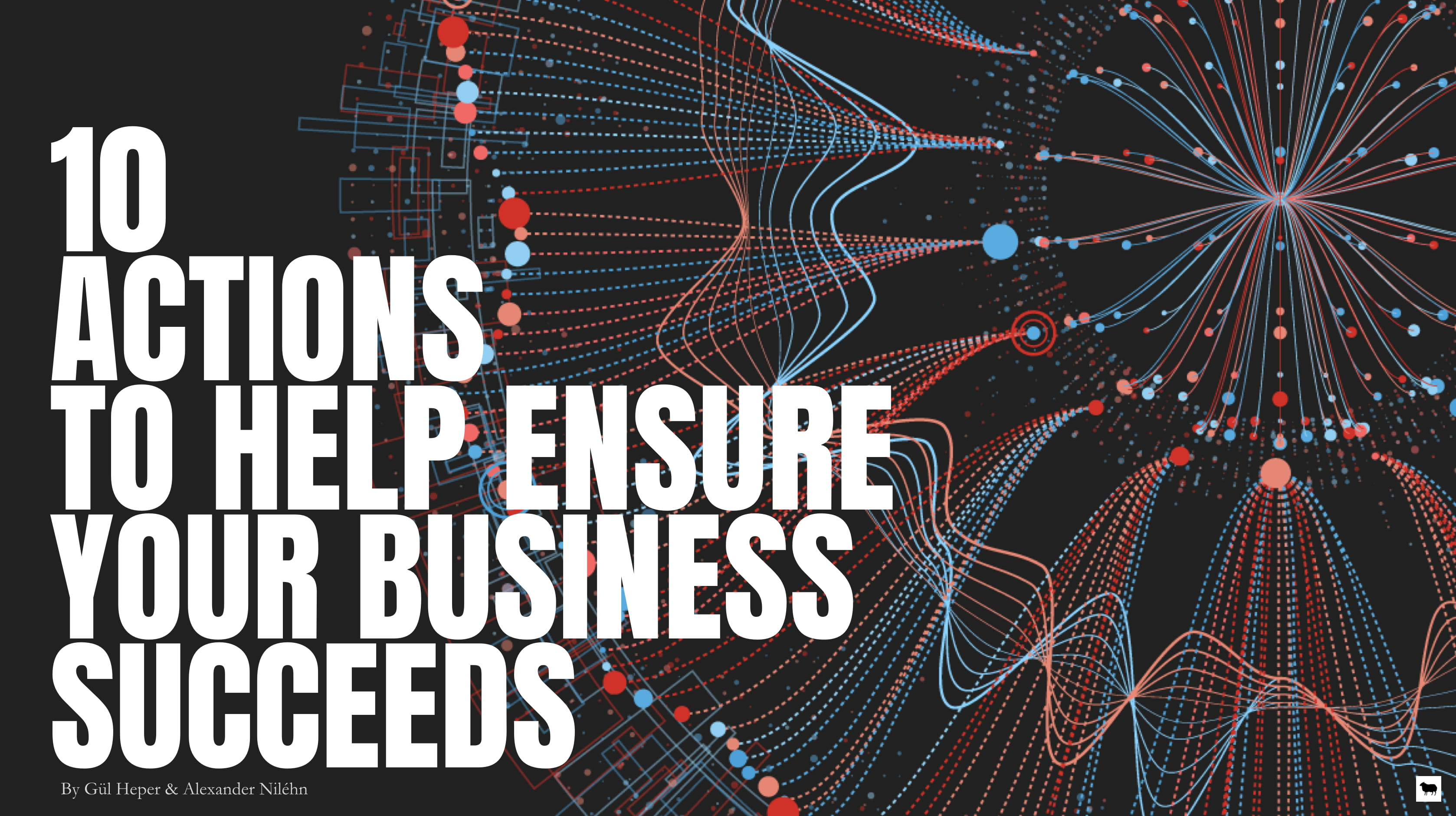 Slideshare | 10 Actions To Help Ensure Your Business Succeeds