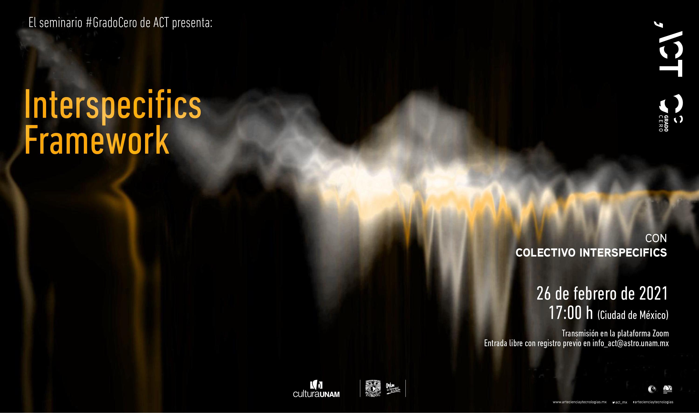 Grado Cero: Interspecifics Framework