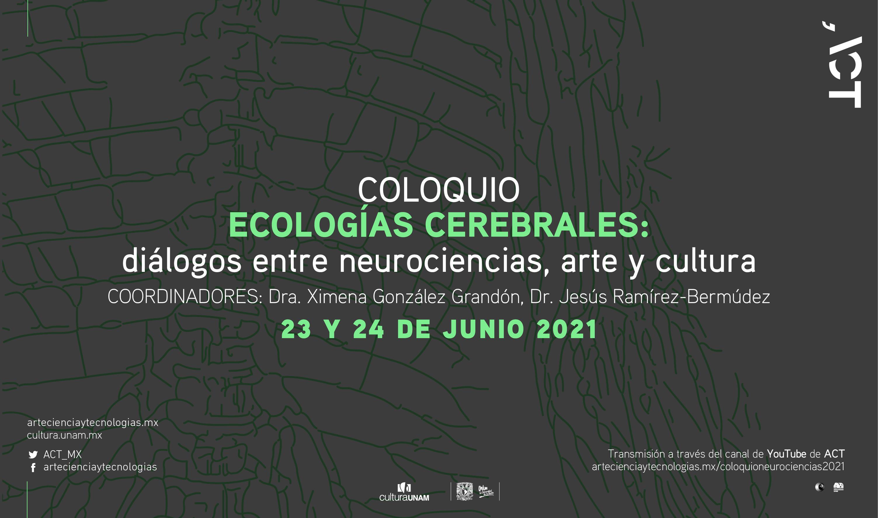 Coloquio Ecologías cerebrales: diálogos entre neurociencias, arte y cultura
