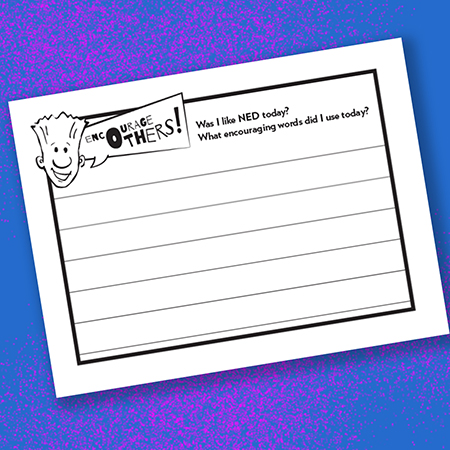 Was I Like NED Today Printable