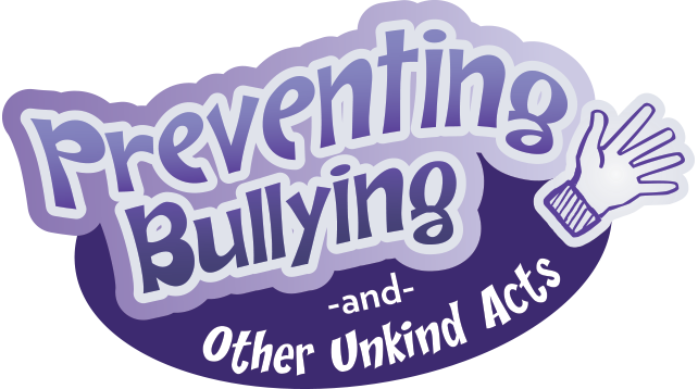 Preventing Bullying and Other Unkind Acts