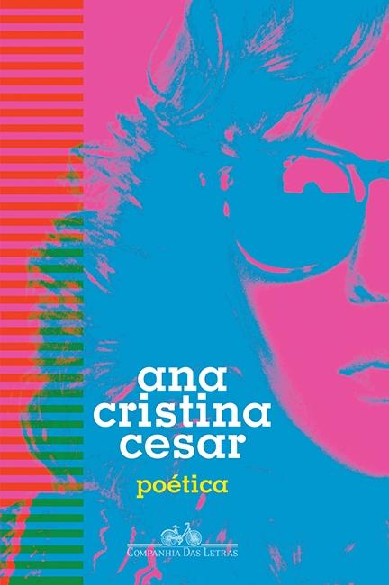 Ana Cristina Cesar - Poética.jpg