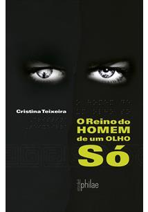 Cristina Teixeira - O Reino do Homem de Um Olho Só.jpg